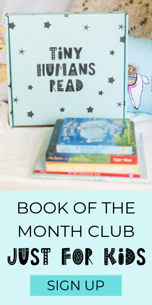 Tiny Humans Read Children's Book of the Month Club