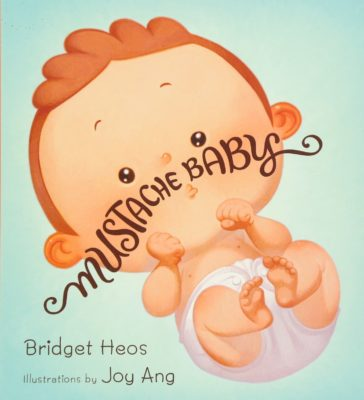 Mustache Baby Board Book Featured in Tiny Humans Read, a Kids Book Club and Book Subscription for Kids
