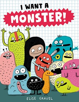 I Want a Monster! - Books from Past Boxes of Tiny Humans Read Kids Book Subscription Box